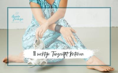 10 wichtige Kriterien für dein perfektes Tanzoutfit